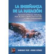 La enseñanza de la natación. Iniciación al Buceo, Salvataje, Nado Sincronizado y Saltos ornamentales