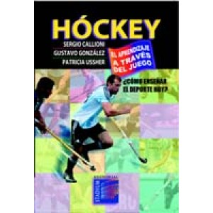 Hóckey, el aprendizaje a través del juego : ¿cómo enseñar el deporte hoy?