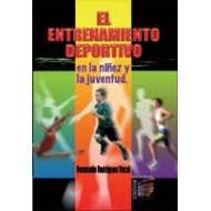 El Entrenamiento Deportivo en la Niñez y la Juventud