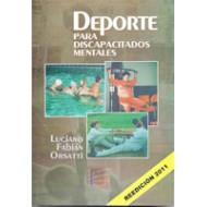 Deporte para Discapacitados Mentales (Reedicción 2011)