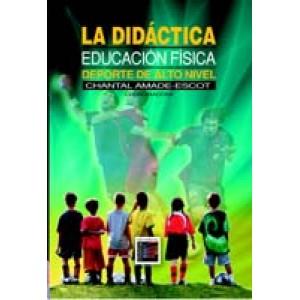 La didáctica: educación física, deporte de alto nivel.