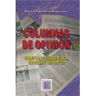 Columnas de Opinión: Sobre la Actividad Física Escolar y Deportiva.