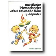 Manifiestos internacionales sobre educación física y deportes